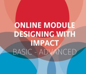 Online Module Designing with Impact, Basic - Advanced